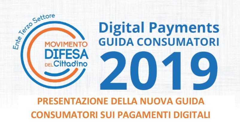 Pagamenti digitali: presentata la nuova Guida Consumatori 2019