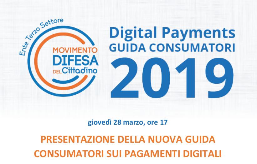 Presentazione Digital Payments – Guida Consumatori – Giovedi 28 Marzo 2019 – Bologna